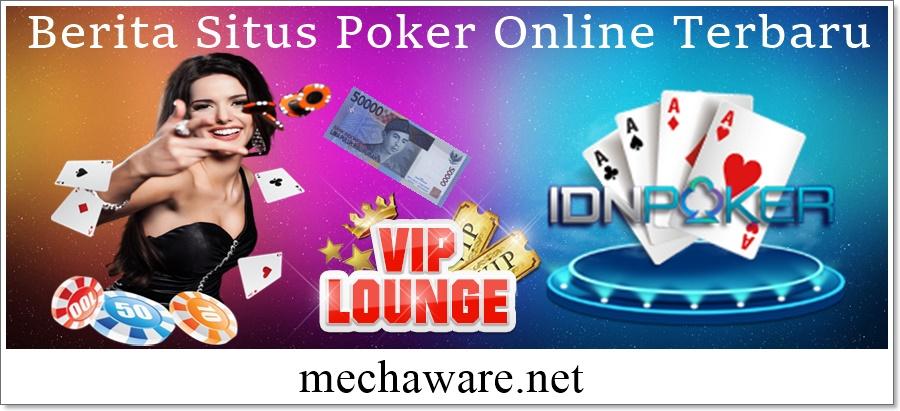 Berita Situs Poker Online Terbaru