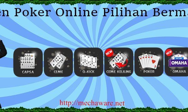 Agen Poker Online Pilihan Bermain